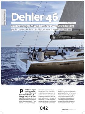 Dehler 46: Test Review - FareVela 11/2014 | Dehler 46. Vero purosangue tedesco, il fast cruiser stupisce a vela sia per le prestazioni sia per la sicurezza in ogni condizione. | Dehler