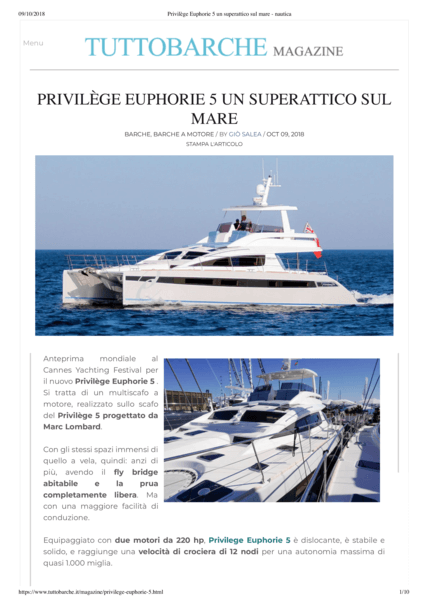 TUTTOBARCHE 2018年10月 | 新款Privilège Euphorie 5在戛纳游艇节全球首发。这是一艘机动多体船,在Marc Lombard设计的Privilège 5的船身上建造。 | Privilège