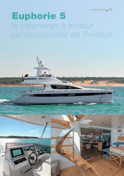 Figaronautisme.com 2018年7月 | 30多年来,Privilege一直在建造致力于长距离巡航的双体船。Euphorie 5,一艘50英尺的机动双体船,是这一传统的延续。 | Privilège