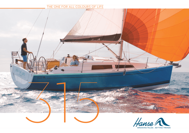 Brochure for the HANSE 315 | The literature for the yacht you love. Be best informed when taking your decision and request your brochure today for the yacht you have selected. Or download the brochure now as a PDF. | Hanse