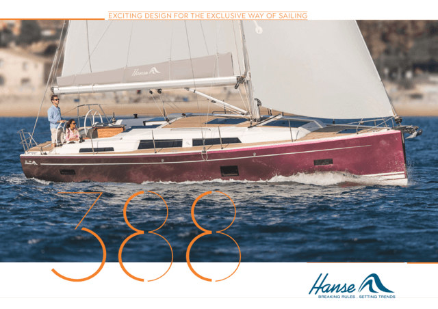 Hanse 388 Brochure | The literature for the yacht you love. Be best informed when taking your decision and request your brochure today for the yacht you have selected. Or download the brochure now as a PDF. | Hanse