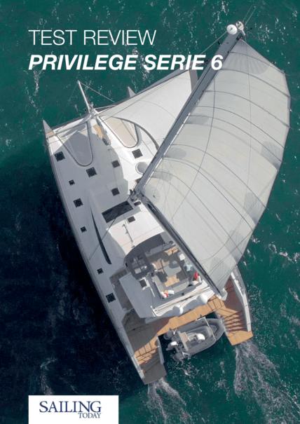 SailingToday.co.uk 2018 | 拥有30英尺的宽度,这意味着大量的内部空间和大量的甲板上的日光浴区域。有几个布局选项,业主版有一个令人印象深刻的6米宽的主舱。 | Privilège