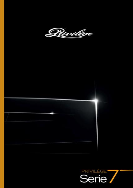 Privilège Serie 7 | Folleto del producto | Privilège
