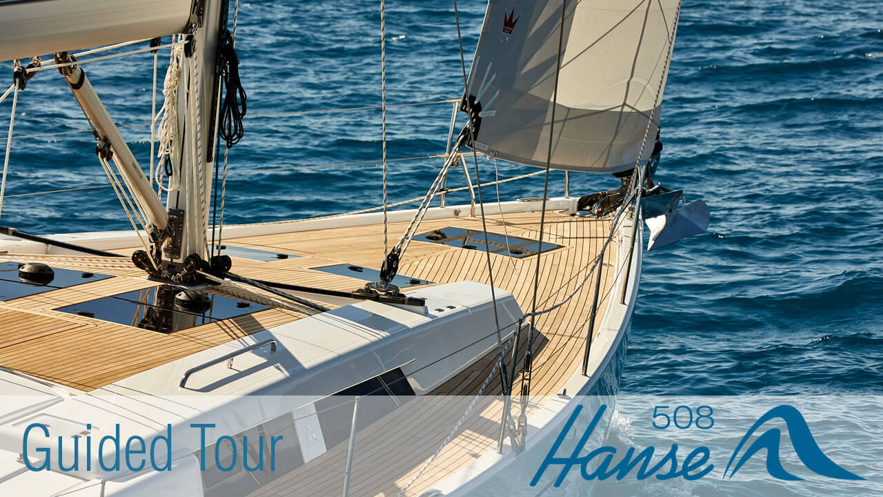 Hanse 508 Guided Tour (Inspiration Marine)