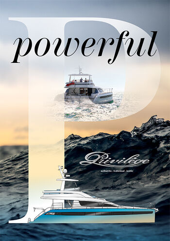 We put the power in your hands – it's up to you how you use it. Our bluewater engineering makes every Privilège a true offshore cruiser. Exhilarating performance and remarkable comfort are guaranteed. But it's up to you whether to enjoy penthouse views from the flybridge of the Privilège Euphorie 5, or relax in the full-beam owner's suite. That is our power: making dreams come true.